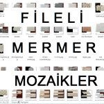 FİLELİ MERMER MOZAİKLER