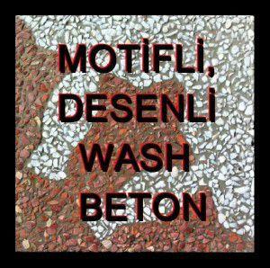 MOTİFLİ, DESENLİ WASH BETON