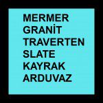 MERMER-TRAVERTEN-GRANİT