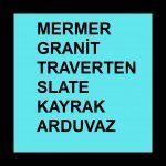 MERMER-TRAVERTEN-GRANİT