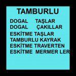 TAMBURLU TAŞLAR